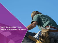 How to Assess Your Roof for Storm Damage