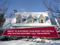 Ready To Winterize Your Roof For The Fall And Winter Weather? Call The Experts!