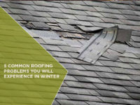 5 Common Roofing Problems You Will Experience In Winter