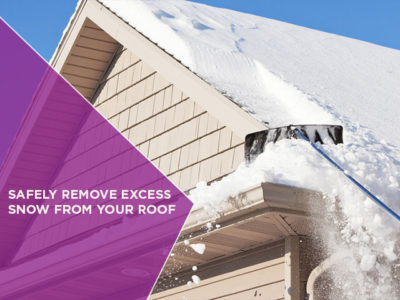 Safely Remove Excess Snow From Your Roof