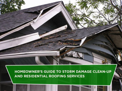 Homeowner's Guide To Storm Damage Clean-Up And Residential Roofing Services