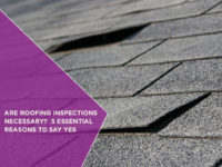Are-Roofing-Inspections-Necessary--5-Essential-Reasons-To-Say-Yes