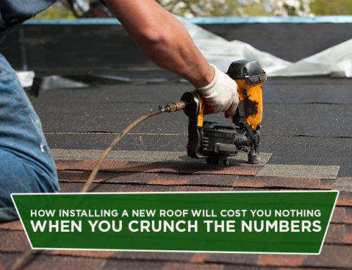How Installing A New Roof Will Cost You Nothing When You Crunch The Numbers