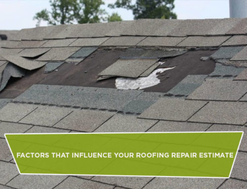 Factors That Influence Your Roofing Repair Estimate