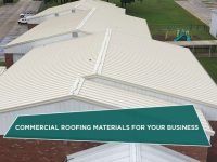 Commercial Roofing Materials for Your Business
