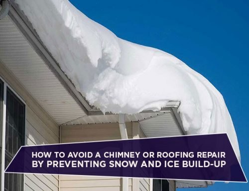 How To Avoid A Chimney Or Roofing Repair By Preventing Snow And Ice Build-Up