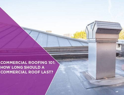 Commercial Roofing 101: How Long Should A Commercial Roof Last?