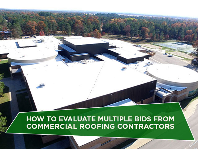 How To Evaluate Multiple Bids From Commercial Roofing Contractors