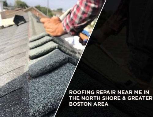 Roofing Repair Near Me In The North Shore & Greater Boston Area