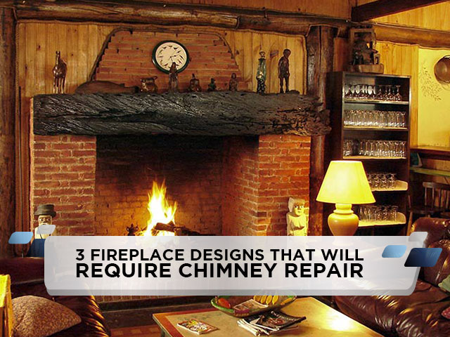 3 Fireplace Designs That Will Require Chimney Repair