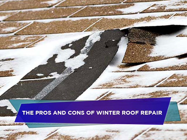 The Pros and Cons of Winter Roof Repair