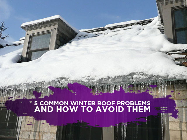 5 Common Winter Roof Problems and How to Avoid Them