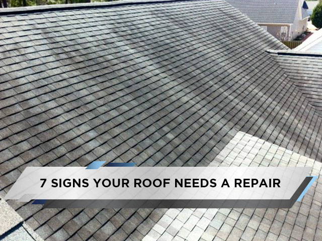 7 Signs Your Roof Needs a Repair