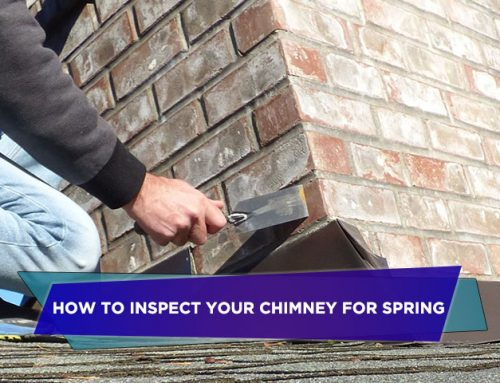 How to Inspect Your Chimney for Spring