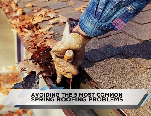 Avoiding the 5 Most Common Spring Roofing Problems